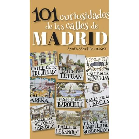 101 curiosidades de las calles de Madrid