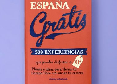 Libro Espana gratis. 500 experiencias que puedes disfrutar a 0E