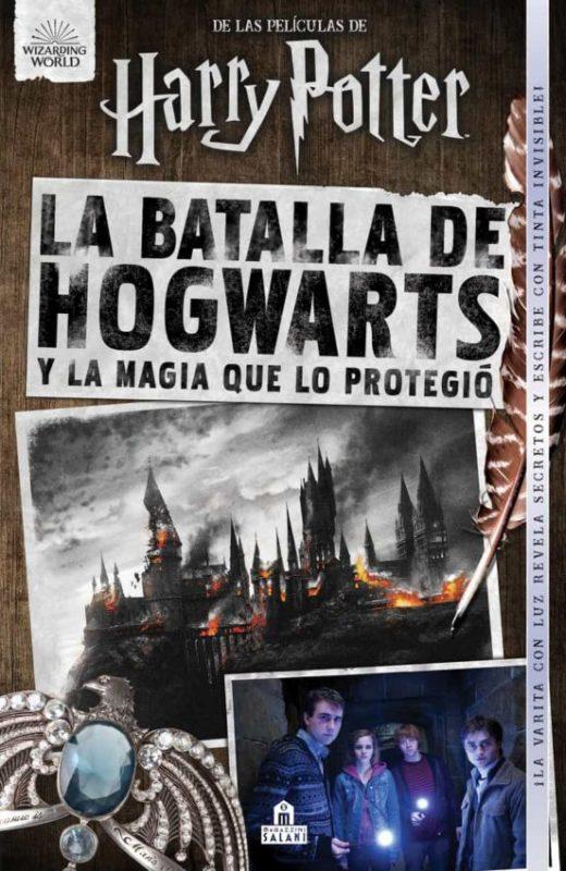 Libro La batalla de Hogwarts y la magia que lo protegio