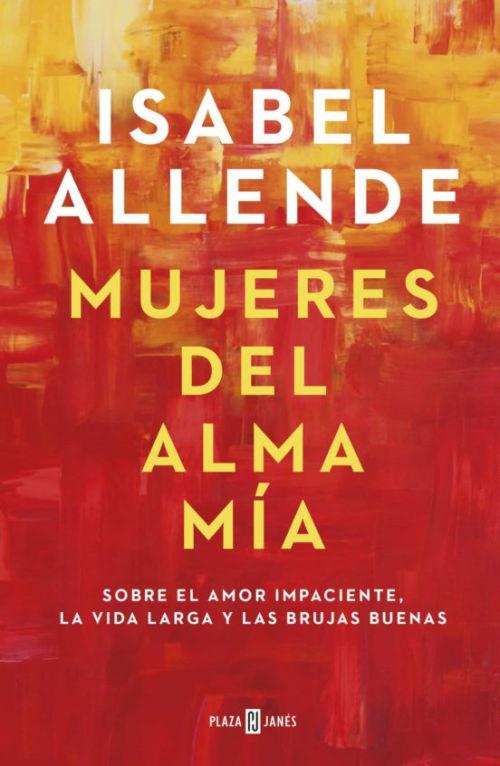 Libro Mujeres del alma mia de Isabel Allende