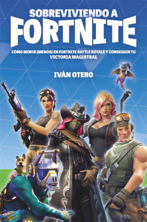 Libro Sobreviviendo a Fortnite de Ivan Otero