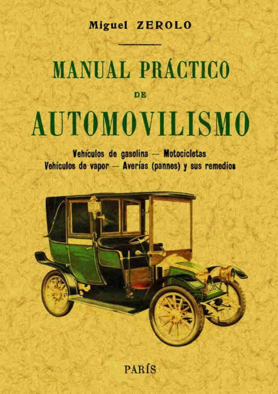 Manual practico de automovilismo de Miguel Zerolo