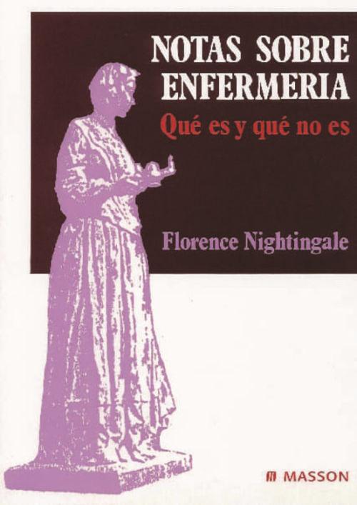 Notas sobre enfermeria Que es y que no es de Florence Nightingals